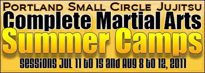 Portland Small Circle Jujitsu Summer Camps 2011